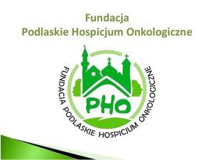 Fundacja Podlaskie Hospicjum Onkologiczne p.w. Proroka Eliasza